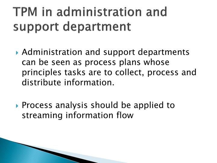 TPM in administration and support department