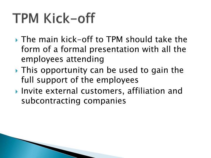 TPM Kick-off
