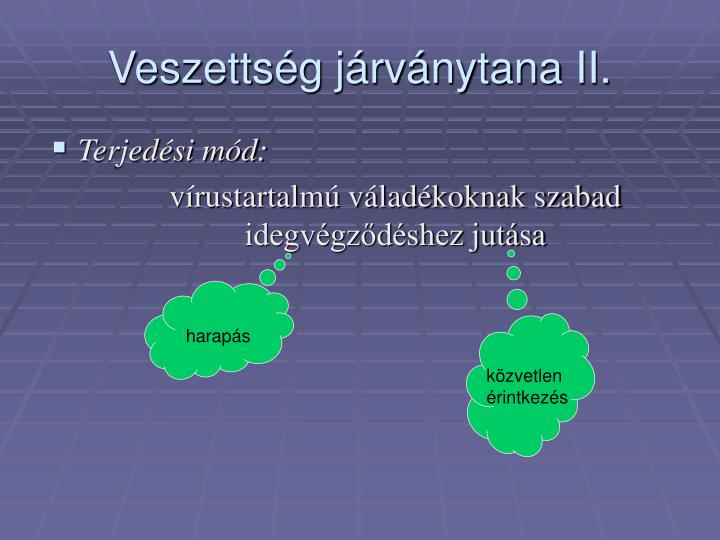 Veszettsg jrvnytana II.