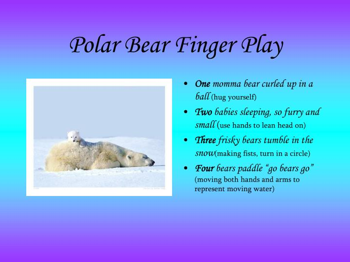 Polar Bear Finger Play