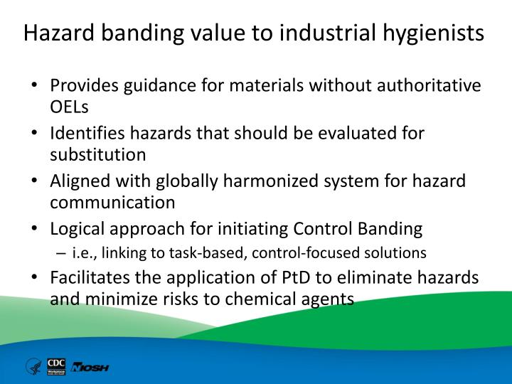 Hazard banding value to industrial hygienists