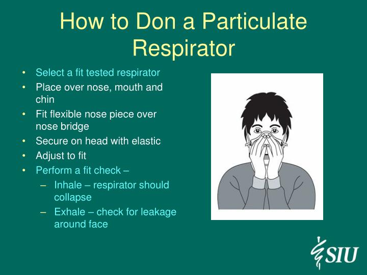 How to Don a Particulate Respirator