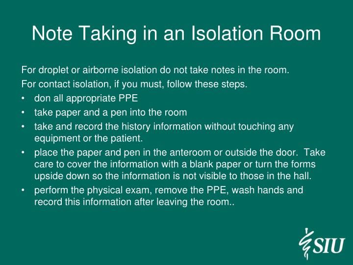 Note Taking in an Isolation Room