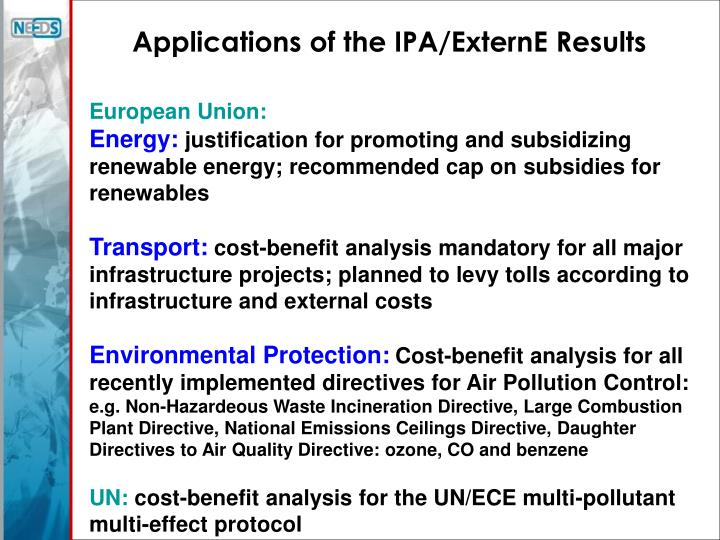 Applications of the IPA/ExternE Results