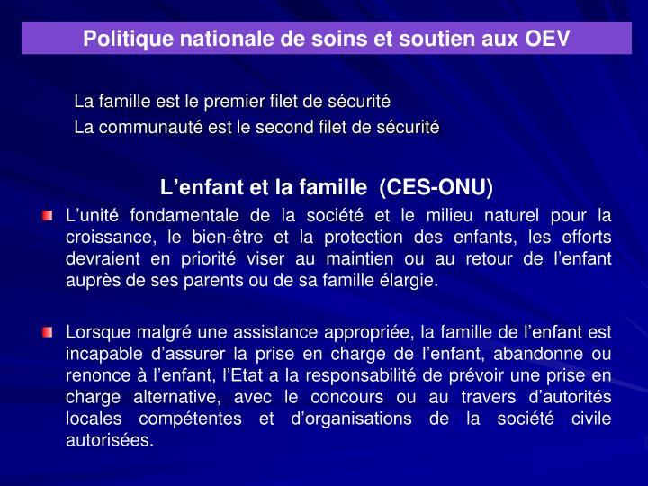 Politique nationale de soins et soutien aux OEV