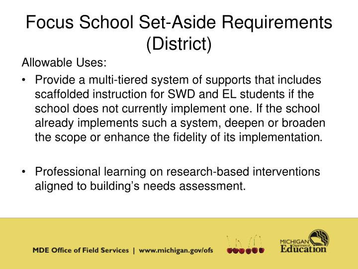 Focus School Set-Aside Requirements (District)