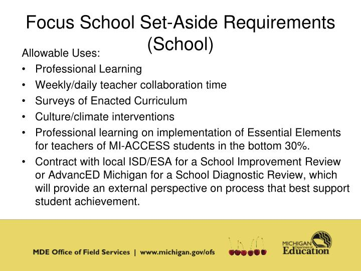 Focus School Set-Aside Requirements (School)