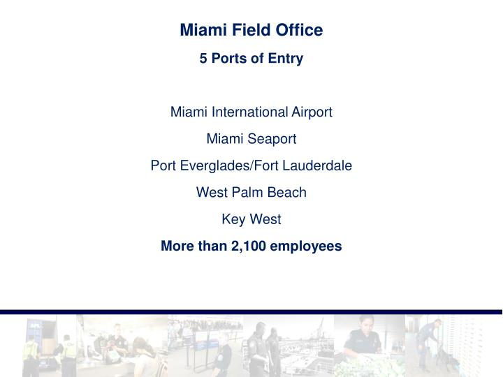 Miami Field Office