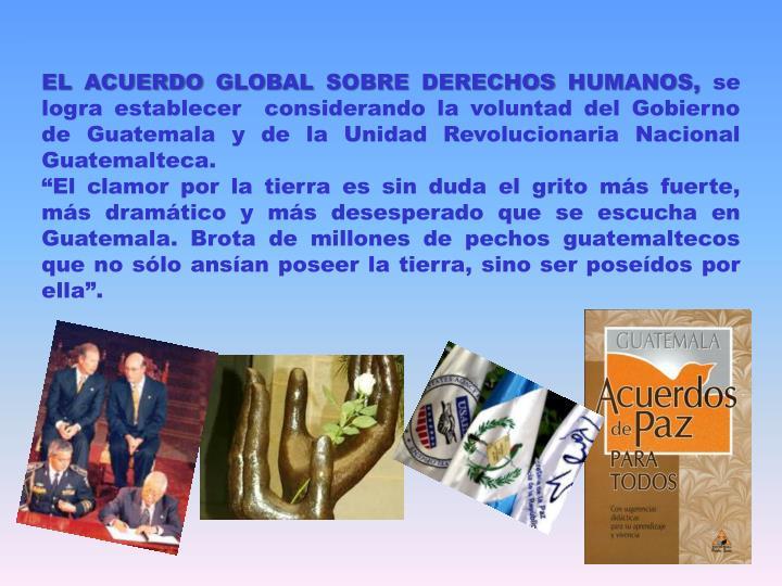 EL ACUERDO GLOBAL SOBRE DERECHOS HUMANOS,