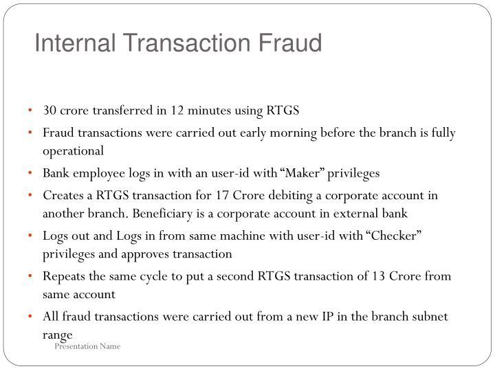 Internal Transaction Fraud