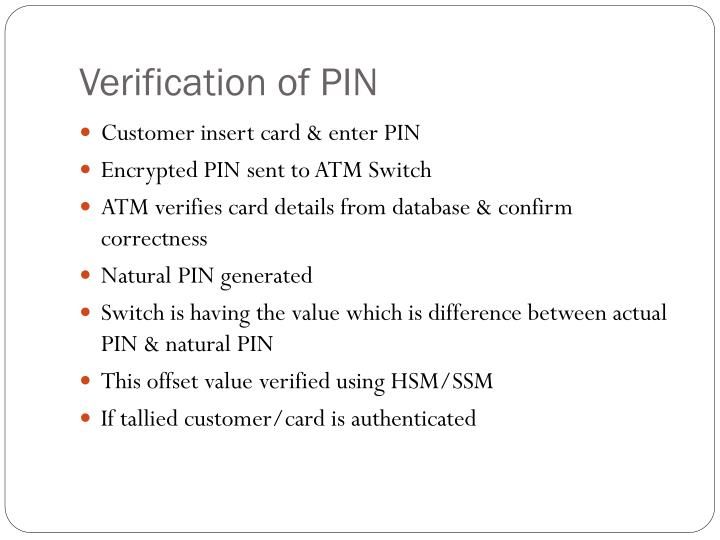 Verification of PIN