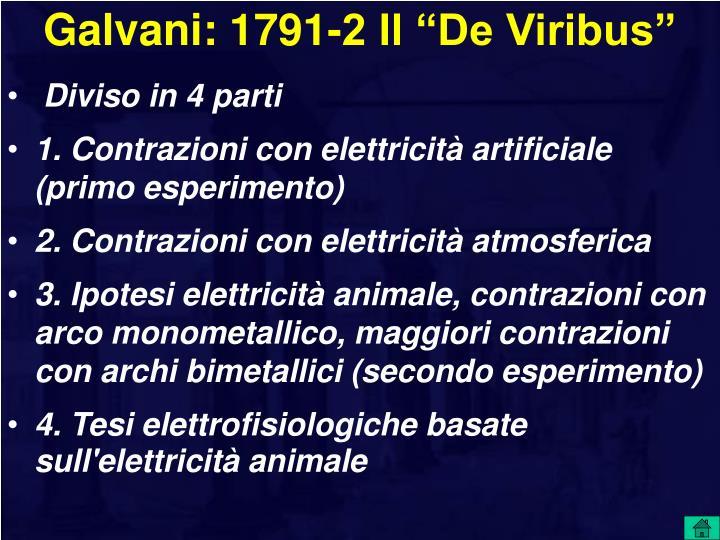 """Galvani: 1791-2 Il """"De Viribus"""""""