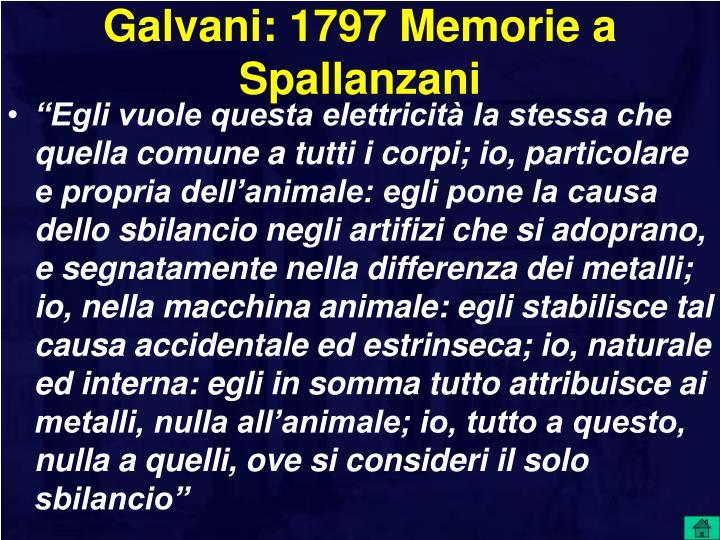 Galvani: 1797 Memorie a Spallanzani