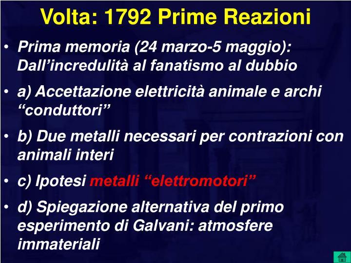 Volta: 1792 Prime Reazioni