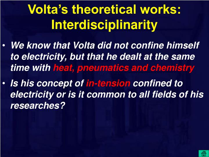 Volta's theoretical works: Interdisciplinarity