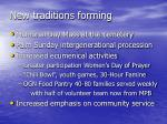 new traditions forming