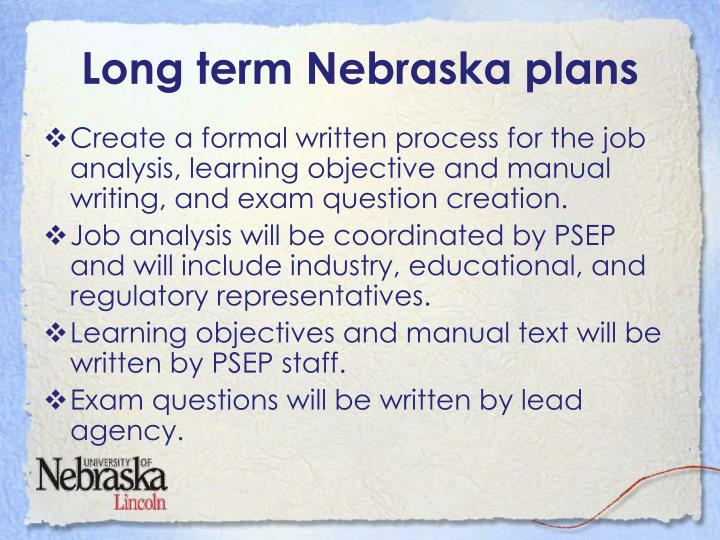 Long term Nebraska plans