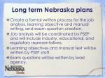 long term nebraska plans