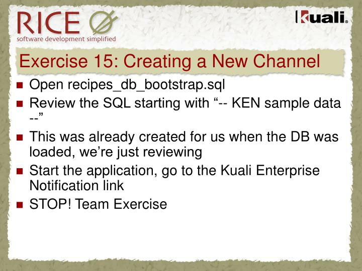 Exercise 15: Creating a New Channel