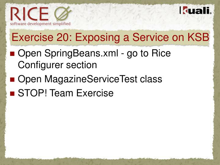 Exercise 20: Exposing a Service on KSB
