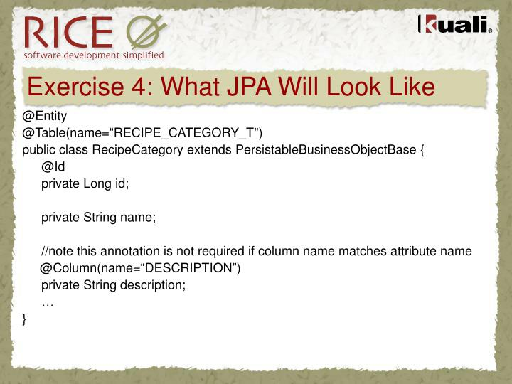 Exercise 4: What JPA Will Look Like