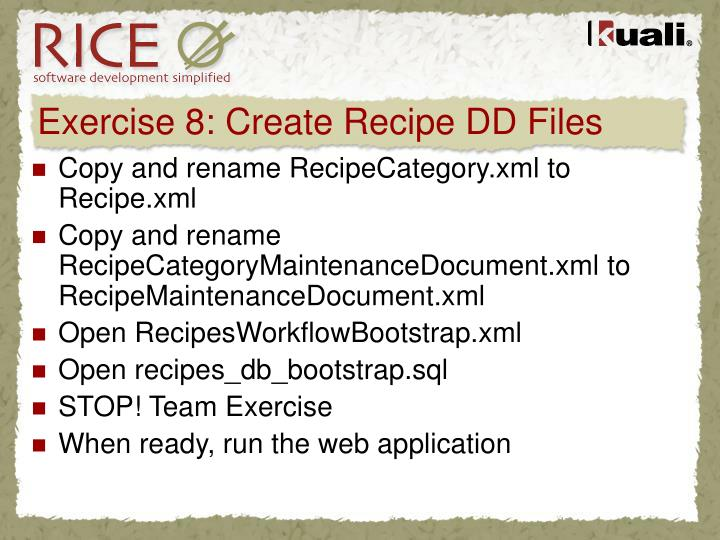 Exercise 8: Create Recipe DD Files