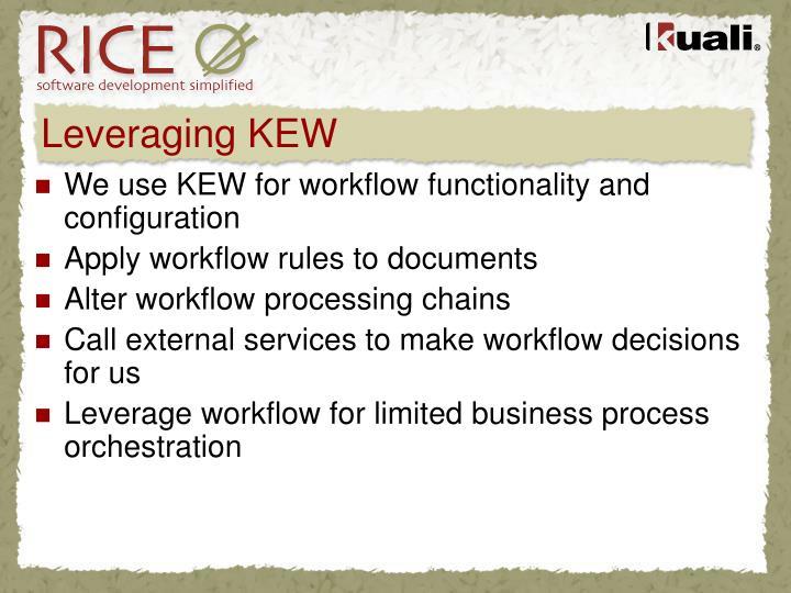 Leveraging KEW