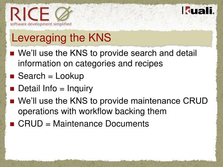 Leveraging the KNS