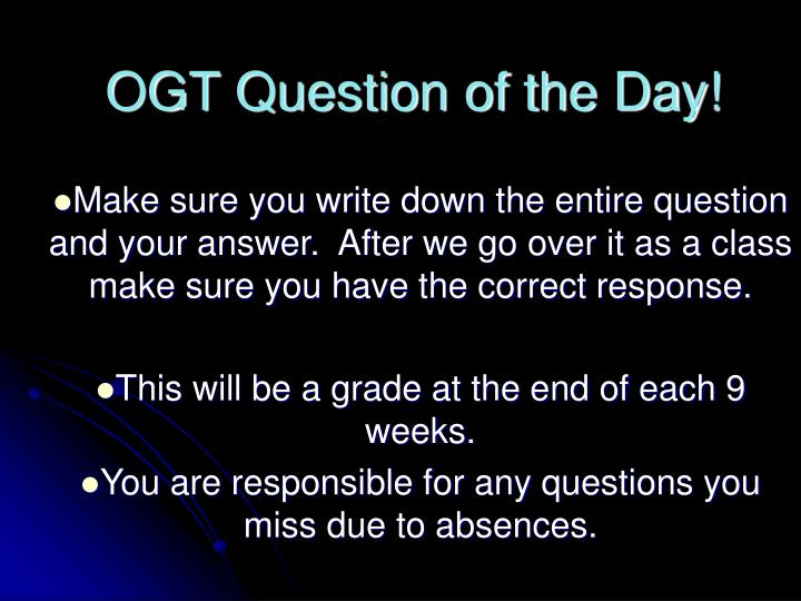 Ogt question of the day