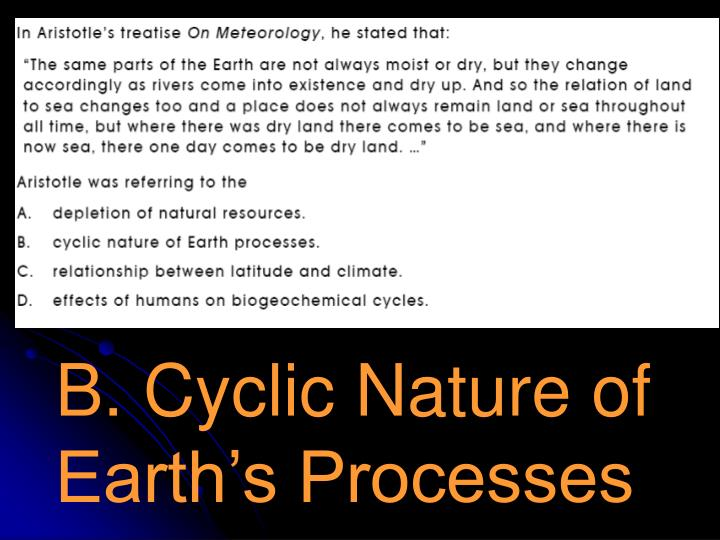 B. Cyclic Nature of Earth's Processes