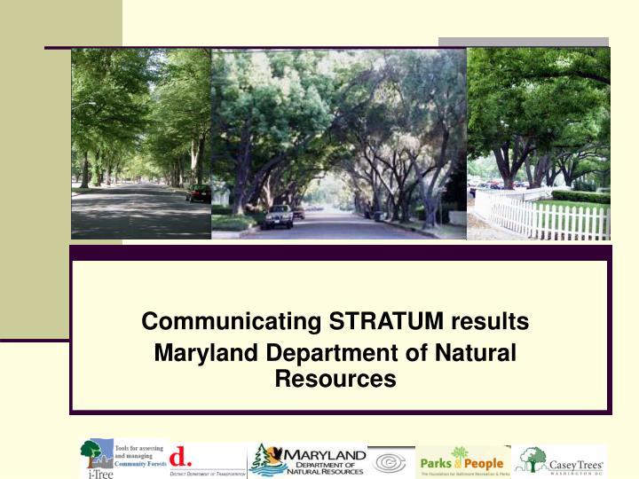 Communicating STRATUM results