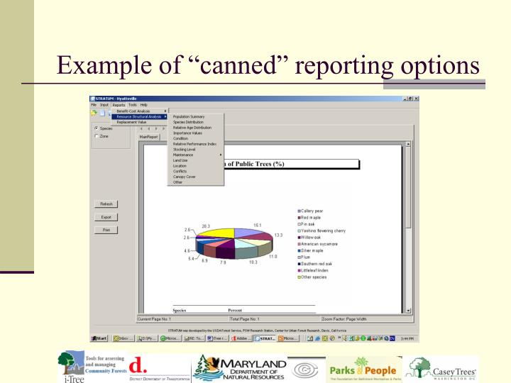 "Example of ""canned"" reporting options"