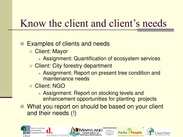 Know the client and client's needs
