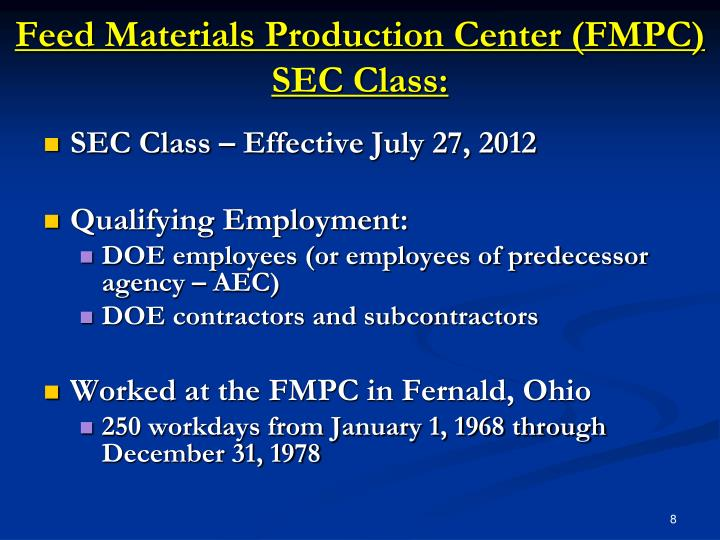 Feed Materials Production Center (FMPC) SEC Class: