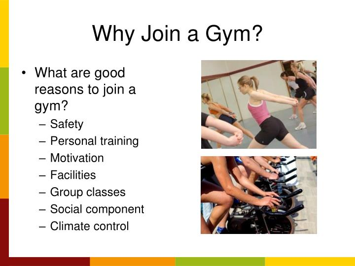 Why join a gym