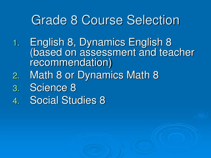 Grade 8 Course Selection