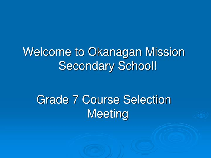 Welcome to Okanagan Mission Secondary School!