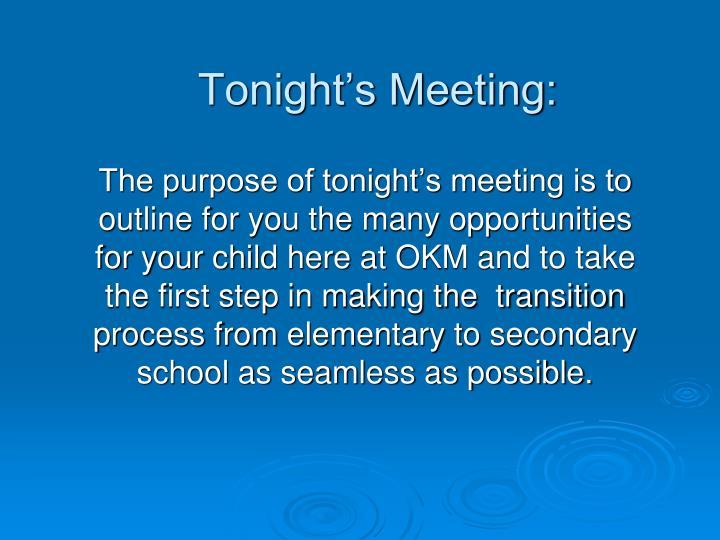 Tonight's Meeting: