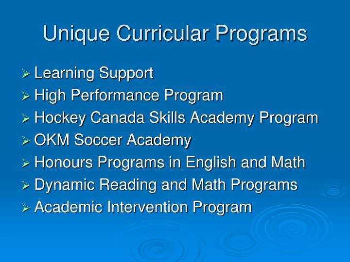 Unique Curricular Programs
