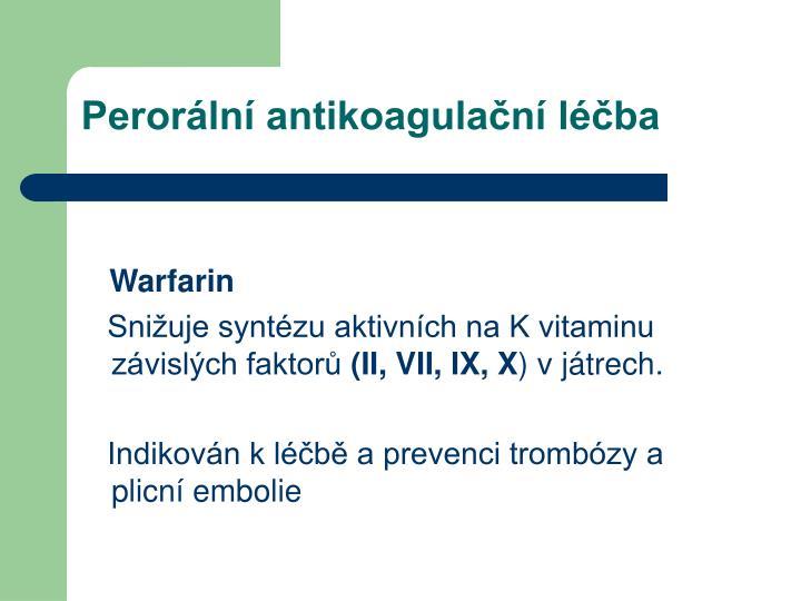 Perorální antikoagulační léčba