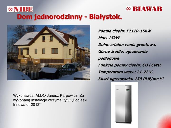 Dom jednorodzinny - Białystok.