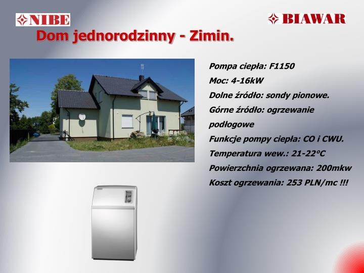 Dom jednorodzinny - Zimin.
