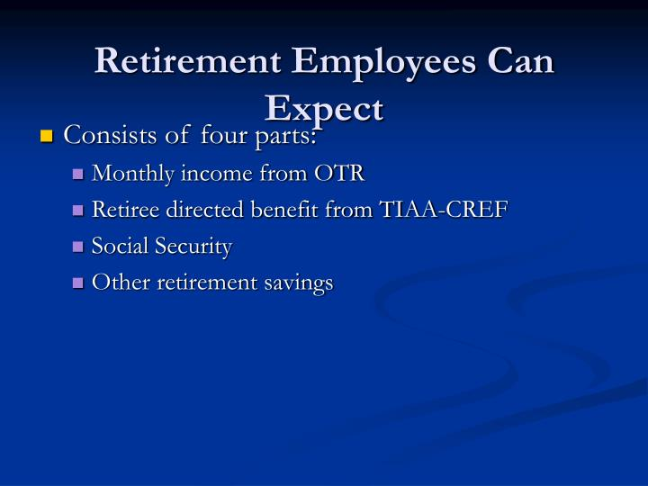 Retirement Employees Can Expect