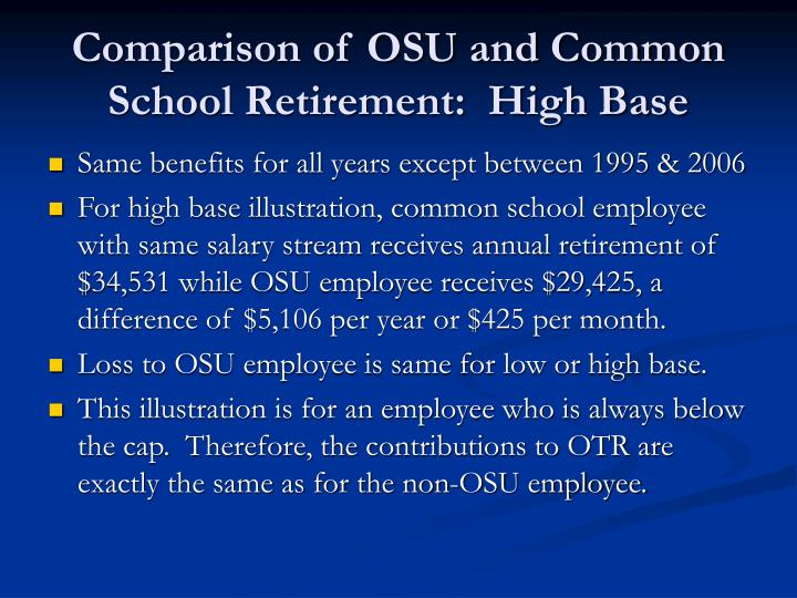 Comparison of OSU and Common School Retirement:  High Base