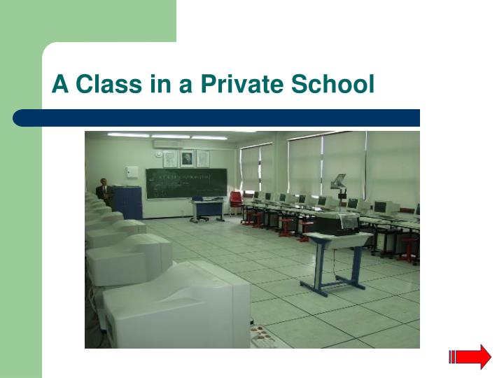 A Class in a Private School