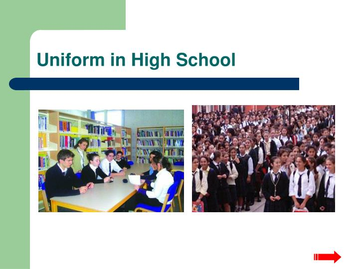 Uniform in High School