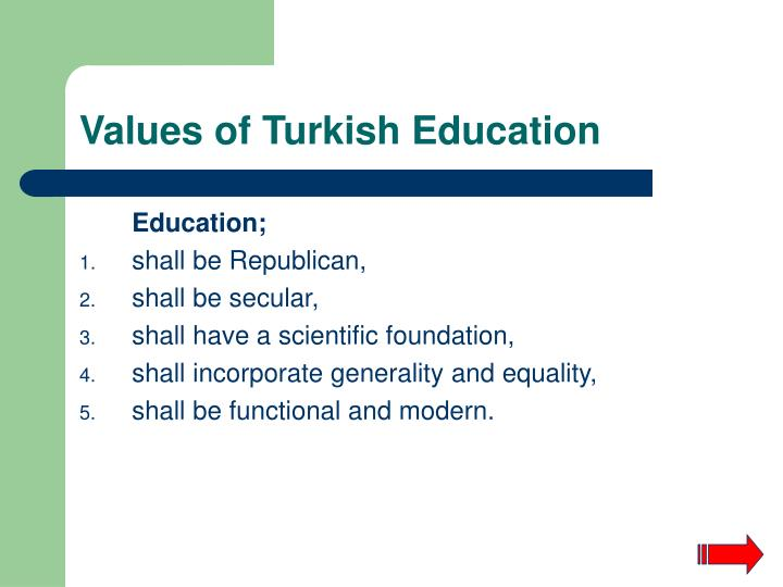 Values of turkish education
