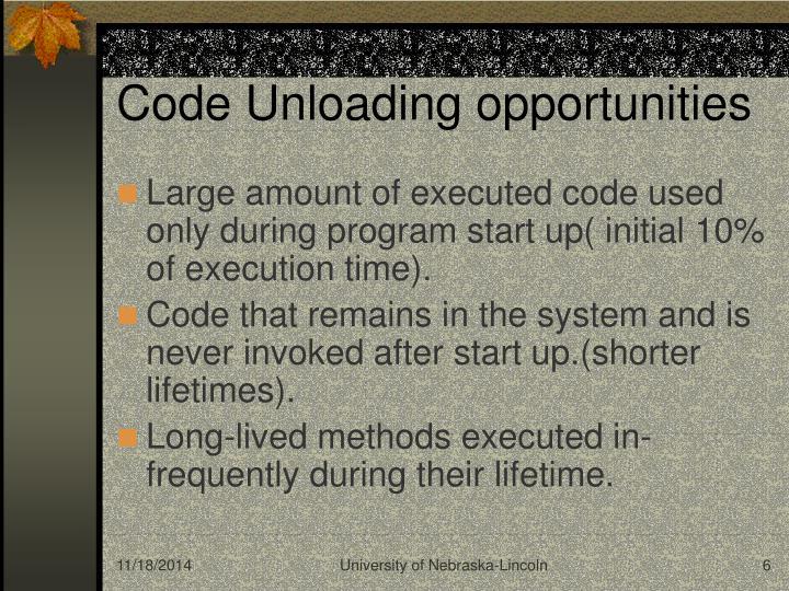 Code Unloading opportunities