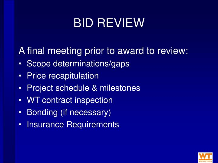 BID REVIEW