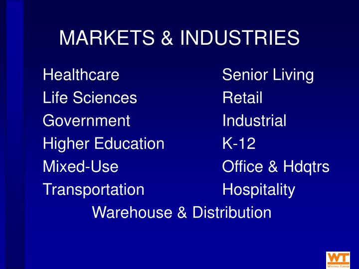MARKETS & INDUSTRIES